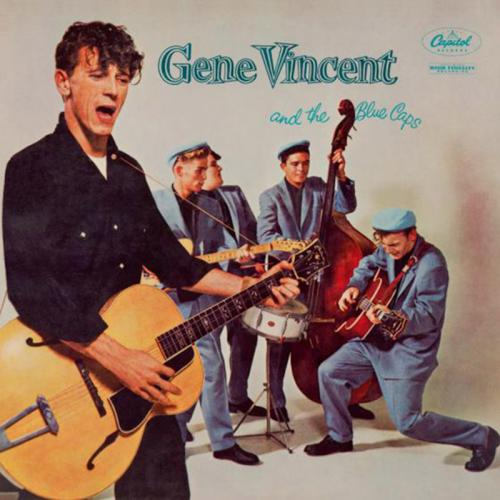 Gene Vincent and the Blue Caps – Gene Vincent and the Blue Caps (1957)