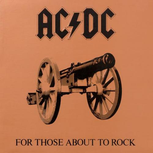 AC/DC – For Those About to Rock (We Salute You) (1981)
