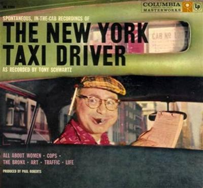 Tony Schwartz – «The New York Taxi Driver» (1958)