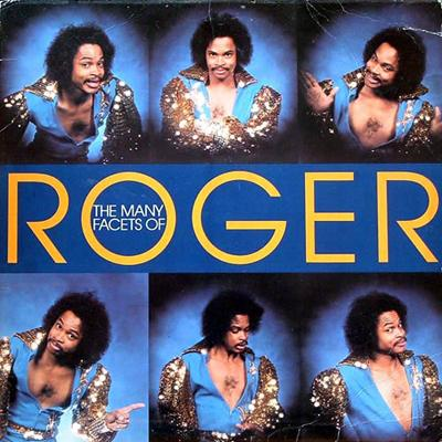 Roger - «The Many Facets Of Roger» (1981)