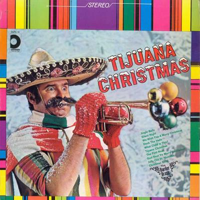 The Border Brass - «Tijuana Christmas» (1968)
