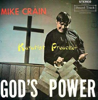 Mike Crain - «Karatist Preacher. God`s Power»