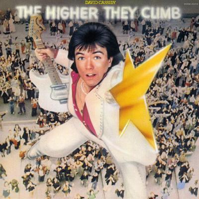 David Cassidy - «The Higher They Climb, The Harder They Fall» (1975)