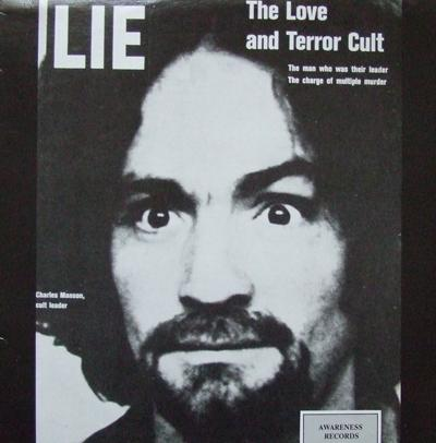 Charles Manson - «Lie: The Love and Terror Cult» (1970)