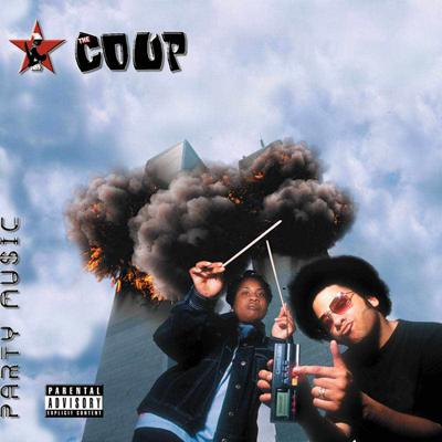 The Coup - «Party Music» (2001)