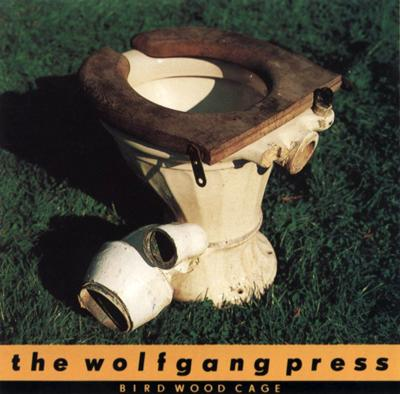 The Wolfgang Press - «Bird Wood Cage» (1988)