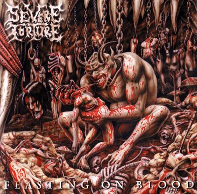 Severe Torture - �Feasting on Blood� (2000)