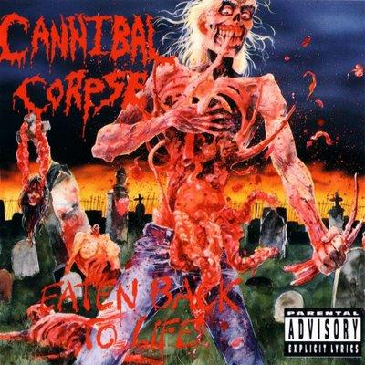 Cannibal Corpse - «Eaten Back to Life» (1990)