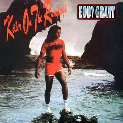 Eddy Grant - «Killer on the Rampage» (1982)