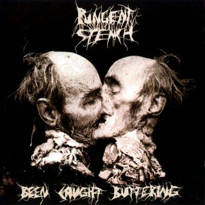 Pungent Stench - «Been Caught Buttering» (1991)