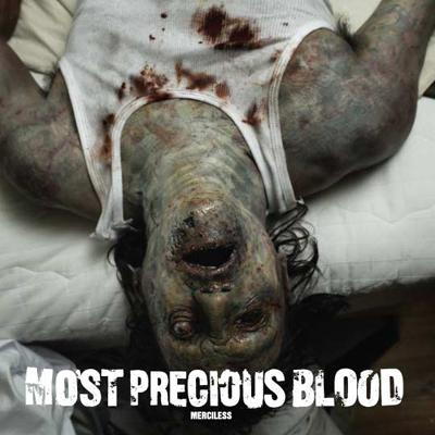 Most Precious Blood - �Merciless� (2005)