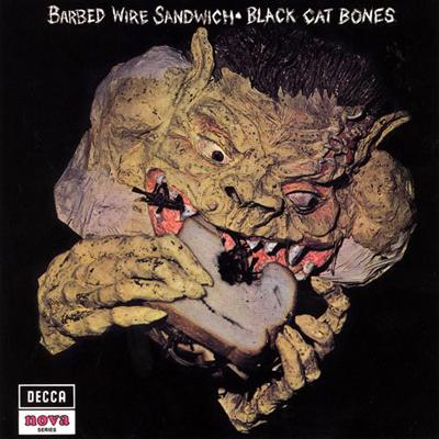Black Cat Bones - «Barbed Wire Sandwich» (1970)