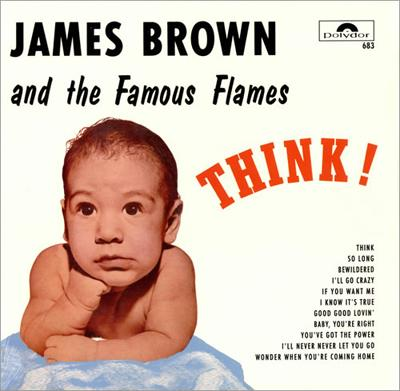James Brown - «Think!» (1960)