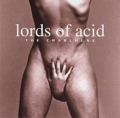 Lords of Acid - «The Crablouse» (1995)