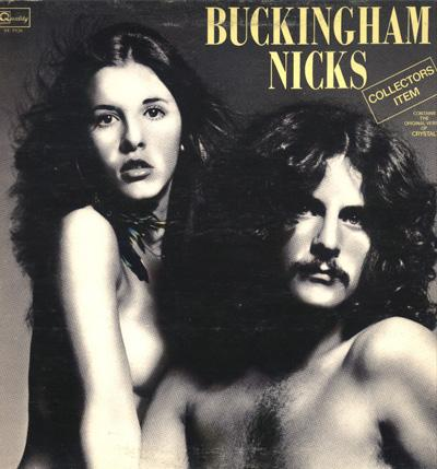 Линдси Бакингем (Lindsey Buckingham) и Стиви Никс (Stevie Nicks), альбом «Buckingham Nicks» (1974)