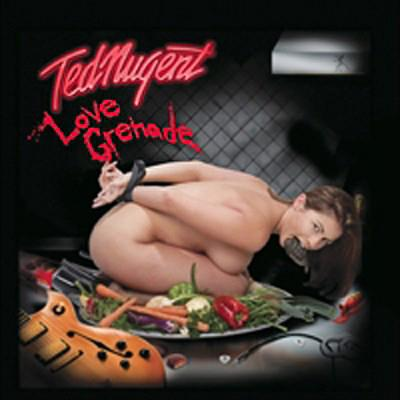 Ted Nugent - «Love Grenade» (2007)
