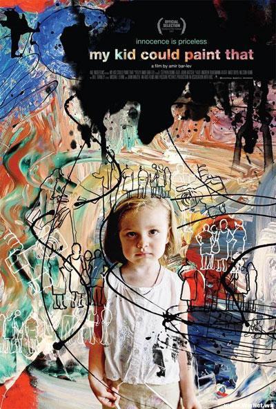 """Постер к документальному фильму """"Мой малыш смог нарисовать это"""" (My Kid Could Paint That)  стал  «Постером с самым крутым слоганом  в документальном фильме 2007 года» — «Невинность – бесценна» (Innocence is priceless)…"""