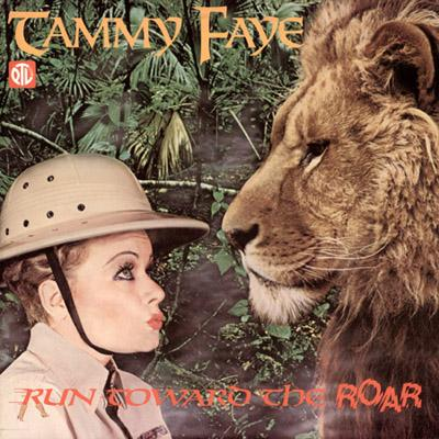 Tammy Faye Bakker - «Run Toward the Roar» (1980)