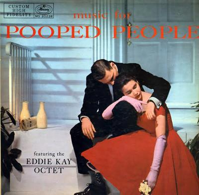 Eddie Kay - «Music for Pooped People»