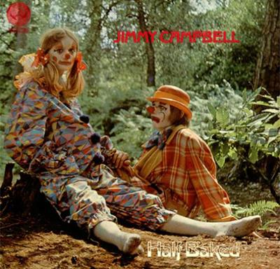 Jimmy Campbell - «Half Baked» (1970)