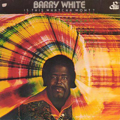 Barry White - «Is This Whatcha Wont?» (1976)