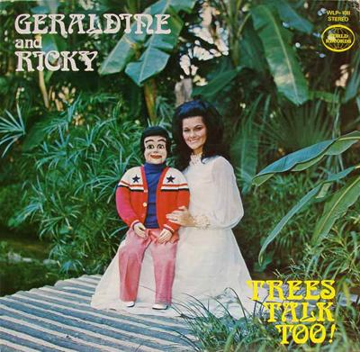 Geraldine & Ricky - �Trees Talk Too� (1967)