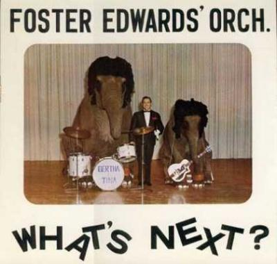Foster Edwards Orchestra - «What`s Next?» (1964)