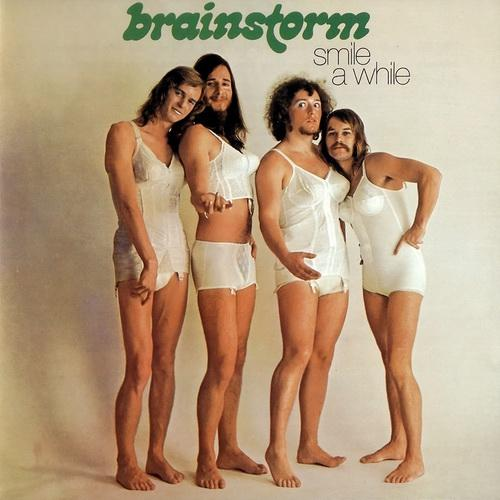 Brainstorm - «Smile A While» (1972)