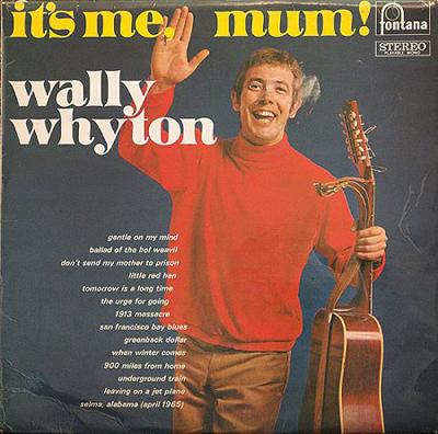 Wally Whyton - «It`s Me, Mum!» (1968)