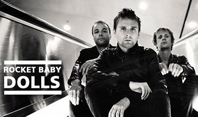 Muse (�����) ������ �� �������� Rocket Baby Dolls (����������� �����)