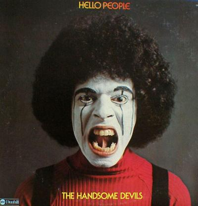 The Hello People - «The Handsome Devils» (1974)
