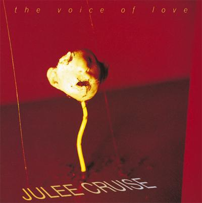 Julee Cruise - «The Voice of Love» (1993)