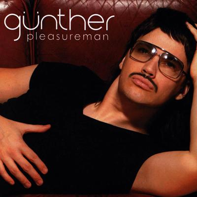 Günther - «Pleasureman» (2004)
