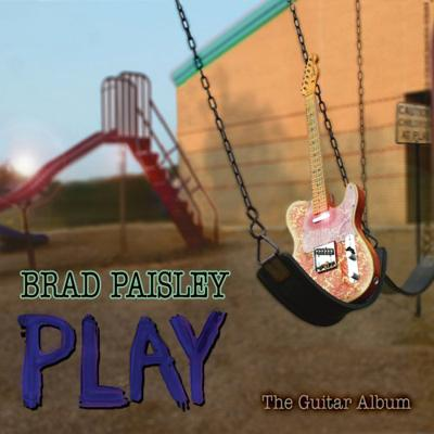 Brad Paisley - «Play: The Guitar Album» (2008)